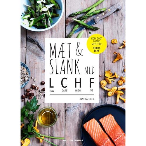 Image of   Mæt og Slank med LCHF (Bog)